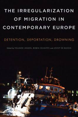 Irregularization of Migration in Contemporary Europe