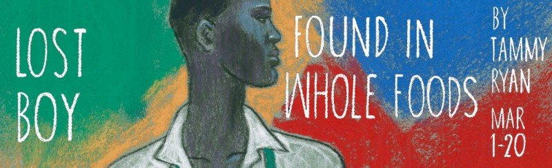 'LOST BOY FOUND AT WHOLE FOODS' AT PORTLAND STAGE EXPLORES REFUGEE EXPERIENCE