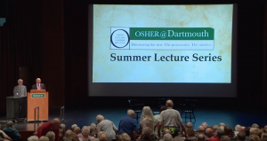 Osher at Dartmouth, Summer Series: Week-1